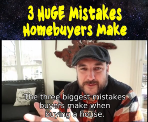 3 Biggest Mistakes Buyers Make When Buying A House featured image